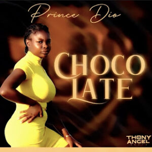 Read more about the article Prince Dio – Chocolate (Download mp3 2021)